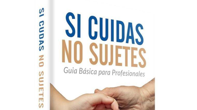 Lecturas recomendadas Presentado el ebook 'Si cuidas no sujetes'