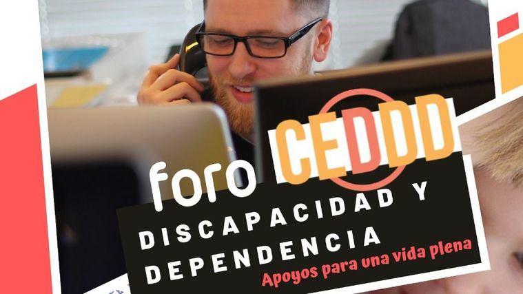 """Foro CEDDD: """"Discapacidad y dependencia. Apoyos para una vida plena"""""""