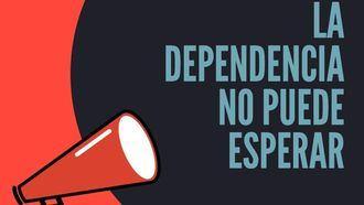 Cartel La Dependencia no puede esperar, de UGT