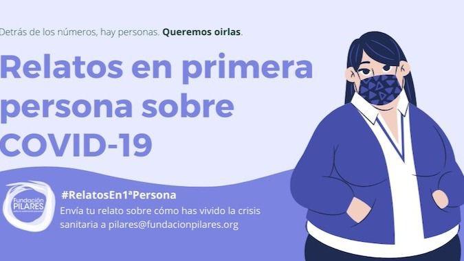 Fundación Pilares convoca 'Relatos en primera persona' sobre el coronavirus en el ámbito de los cuidados
