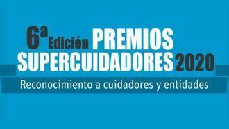 6ª edición Premios Supercuidadores.