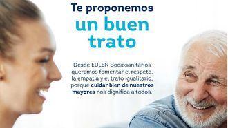 Campaña para trabajadores de EULEN Servicios Sociosanitarios por el Día del Buen Trato a las personas mayores.