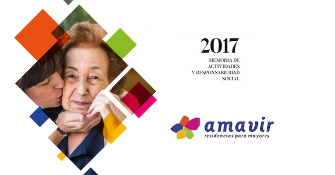 Amavir publica su Memoria 2017: cierra el ejercicio con 43 residencias y 41 centros de día