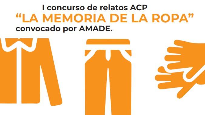 Amade editará un libro con los ganadores del I concurso de relatos ACP 'La Memoria de la Ropa'