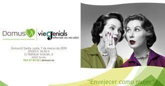 DomusVi organiza en Sevilla una jornada sobre 'Envejecer como mujer'