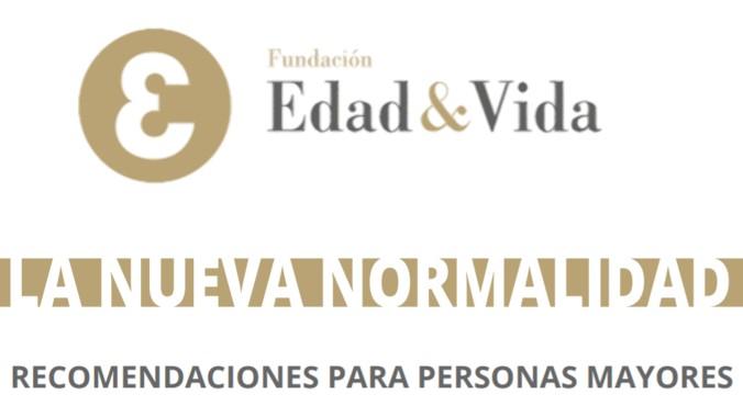 La Fundación Edad&Vida elabora un decálogo para mejorar el bienestar físico y emocional de las personas mayores ante la nueva normalidad