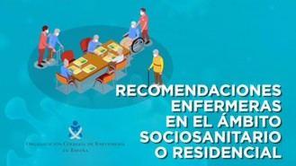 """Recomendaciones enfermeras para proteger a los mayores en residencias ante la """"nueva normalidad"""""""