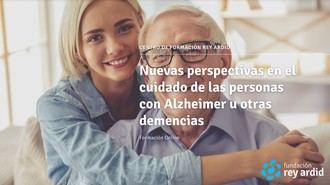 Fundación Rey Ardid organiza el Seminario especializado. Nuevas perspectivas en el cuidado de las personas con Alzheimer u otras demencias.