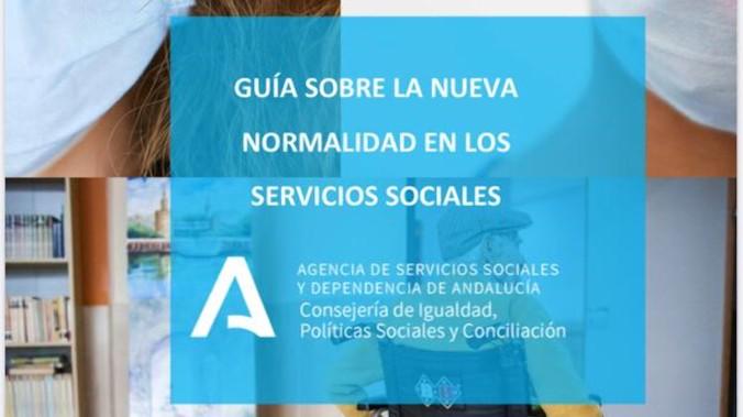 La Agencia de Servicios Sociales y Dependencia de Andalucía publica una guía sobre la nueva normalidad