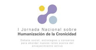 I Jornada Nacional sobre Humanización de la Cronicidad