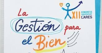 XII Congreso Nacional Lares, 'La gestión para el Bien Común'