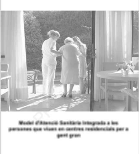 La Generalitat de Catalunya trabaja en un nuevo modelo de atención sanitaria en residencias de mayores