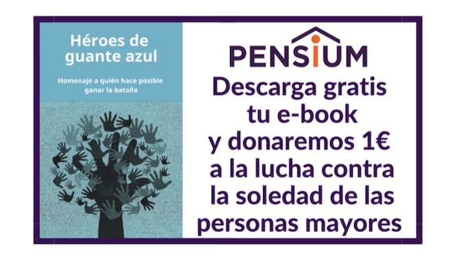 Pensium regala un e-book dedicado a los profesionales del sector residencial y sanitario