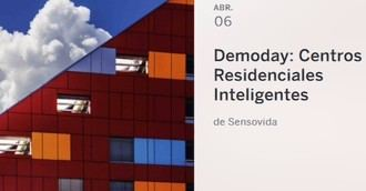 Sensovida organiza 'Demoday: Centros Residenciales Inteligentes'