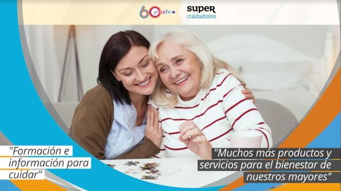 SUPERCUIDADORES y 60ymucho+ colaborarán por el bienestar de las personas mayores