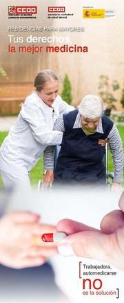 """CCOO denuncia que 'la sobrecarga de las trabajadoras de residencias les obliga a medicarse"""""""